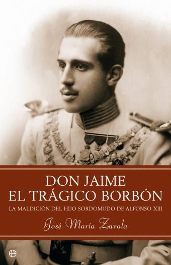 DON JAIME EL TRAGICO BORBON