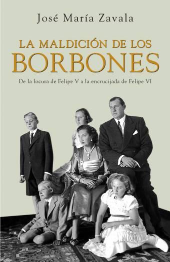 LA MALDICION DE LOS BORBONES