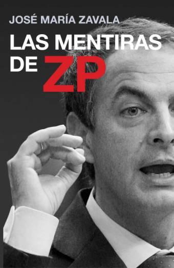 las mentiras de zp